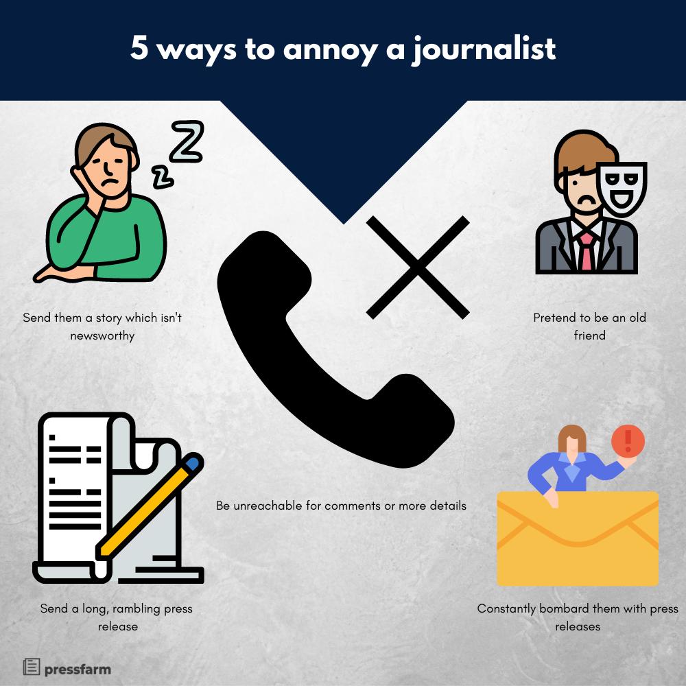 5 ways to annoy a journalist