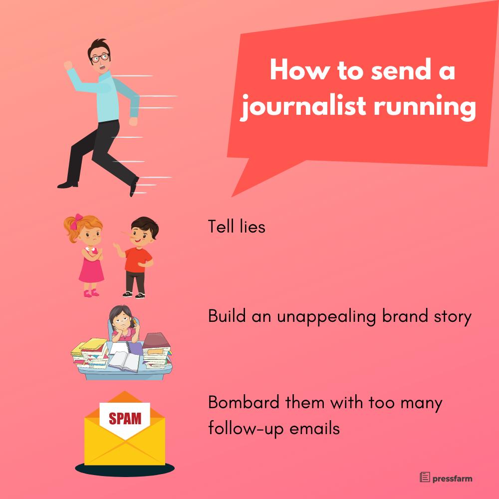 How to send a journalist running